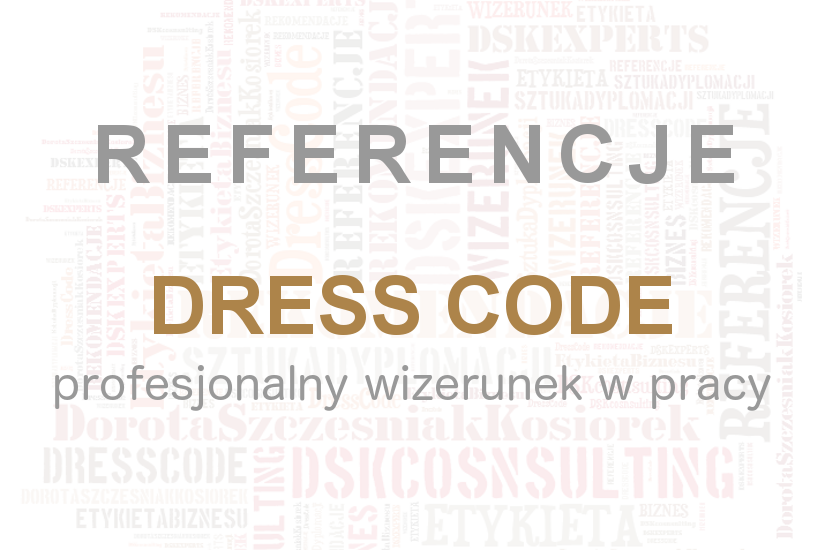 Referencje Dress Code Dorota Szczesniak-Kosiorek